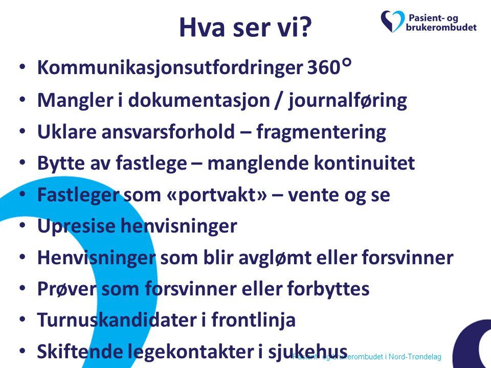 Pasient- og brukerombudet i Nord-Trøndelag Hva ser vi.