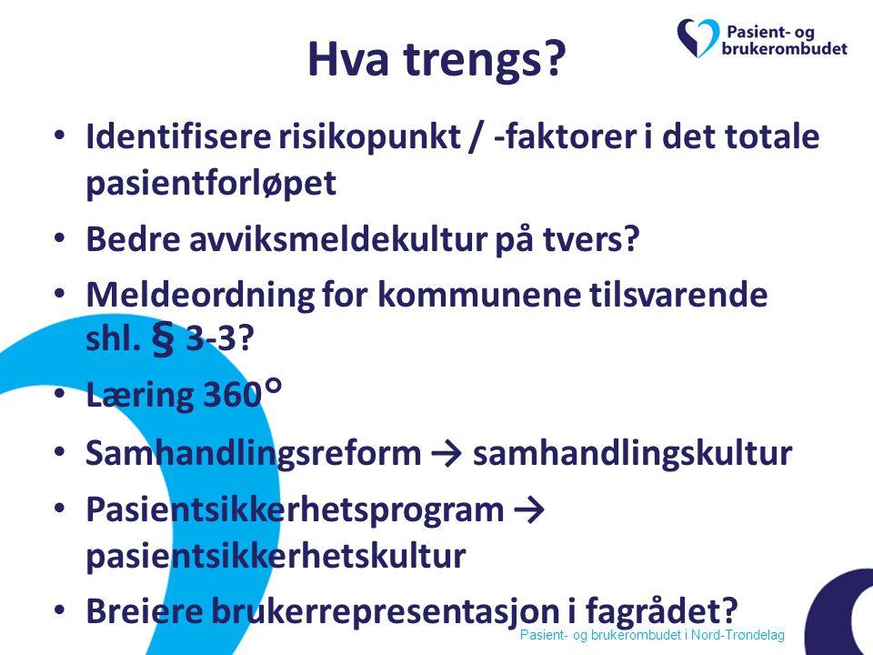 Pasient- og brukerombudet i Nord-Trøndelag Hva trengs.