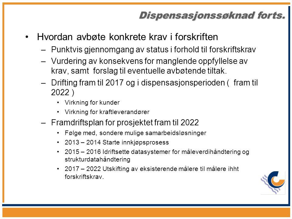 •Hva skjer i Norden –Felles nordisk balanseavregning (NBS) –Felles nordisk sluttbrukermaked –I Sverige er en stor del av markedet basert på systemer uten kapasitet til timeverdiavregning •Bør bety at en begrenset del av det norske markedet kan baseres på profilavreging i en overgangsperiode.