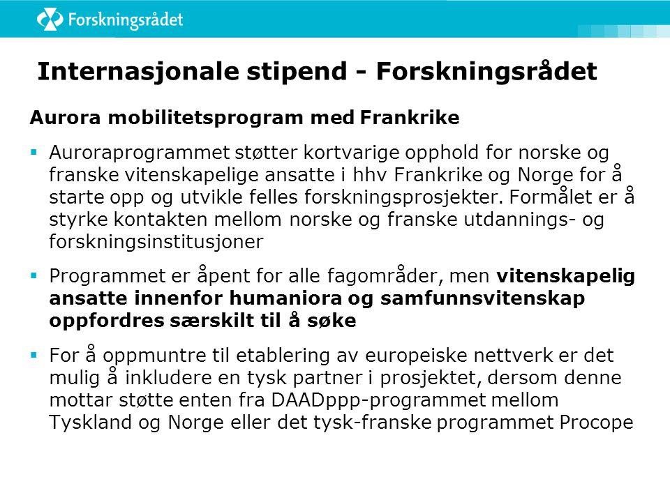 Internasjonale stipend - Forskningsrådet Aurora mobilitetsprogram med Frankrike  Auroraprogrammet støtter kortvarige opphold for norske og franske vi