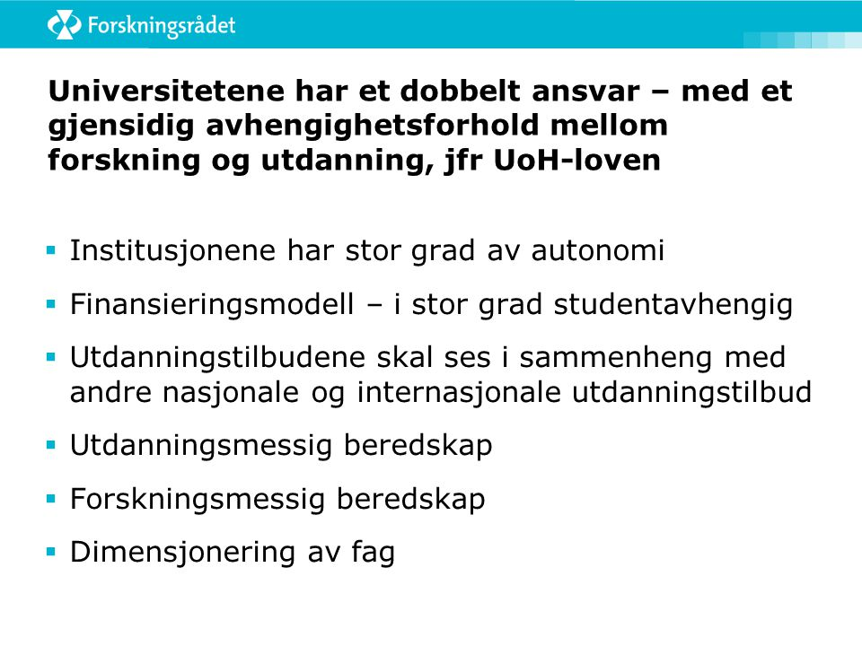 Publiseringsspråk ved universitetene 2004-2008 Alle fakulteter  Engelsk 81%  Norsk 12,5 %  Tysk 0,9 %  Fransk 0,3 79% av publiseringen foregår i tidsskrift HF-fakultetene  Engelsk 33,7 %  Norsk 41,6 %  Tysk 6,3 %  Fransk 1,5 % 54% av publiseringen foregår i tidsskrift