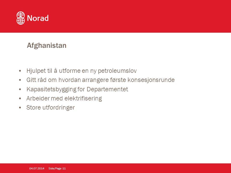 Afghanistan •Hjulpet til å utforme en ny petroleumslov •Gitt råd om hvordan arrangere første konsesjonsrunde •Kapasitetsbygging for Departementet •Arb