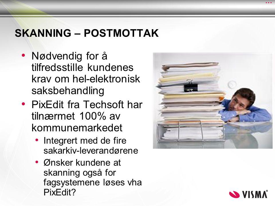 SKANNING – POSTMOTTAK • Nødvendig for å tilfredsstille kundenes krav om hel-elektronisk saksbehandling • PixEdit fra Techsoft har tilnærmet 100% av ko