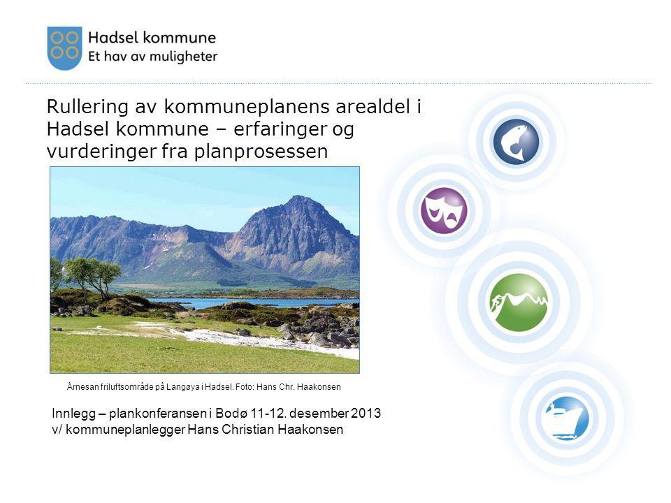 ………………………………………………………………………………………………………………………………………………………………………………………………………………………………………………… Innlegg – plankonferansen i Bodø 11-12. desember 2013 v/ k