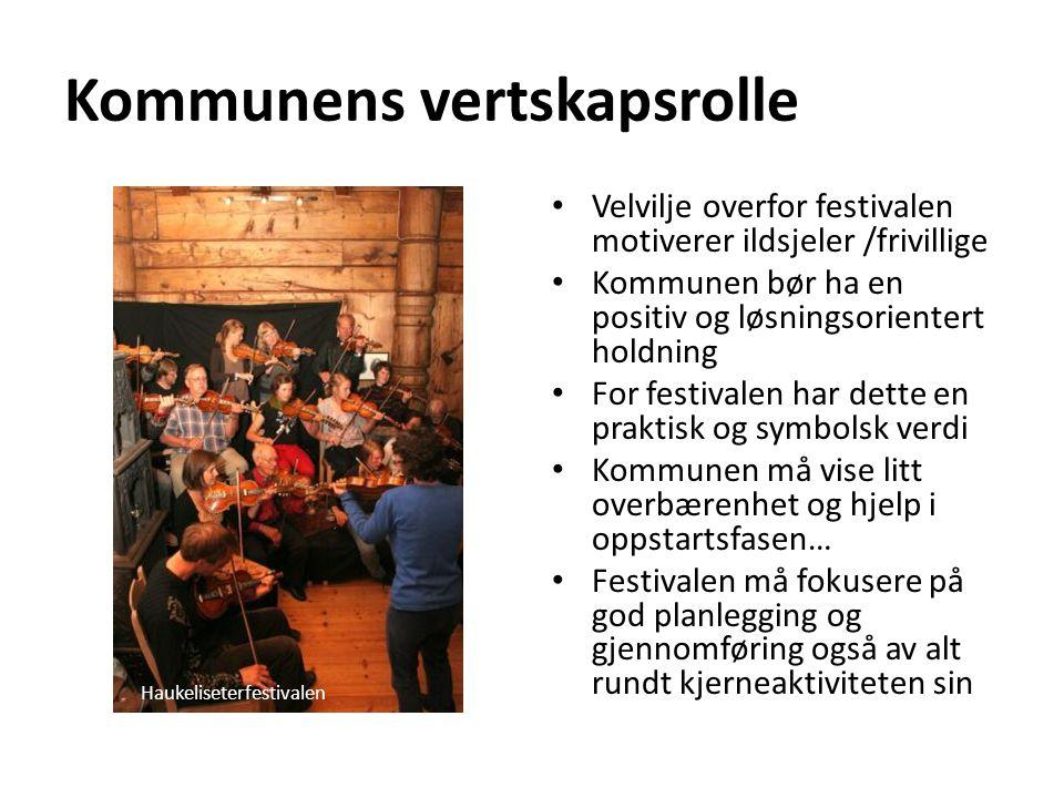 Kommunens vertskapsrolle • Velvilje overfor festivalen motiverer ildsjeler /frivillige • Kommunen bør ha en positiv og løsningsorientert holdning • Fo