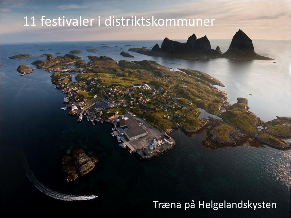 11 festivaler i distriktskommuner Træna på Helgelandskysten