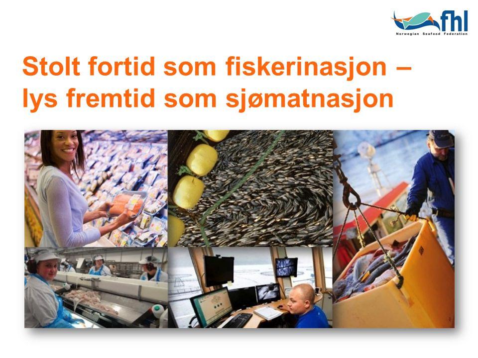Stolt fortid som fiskerinasjon – lys fremtid som sjømatnasjon