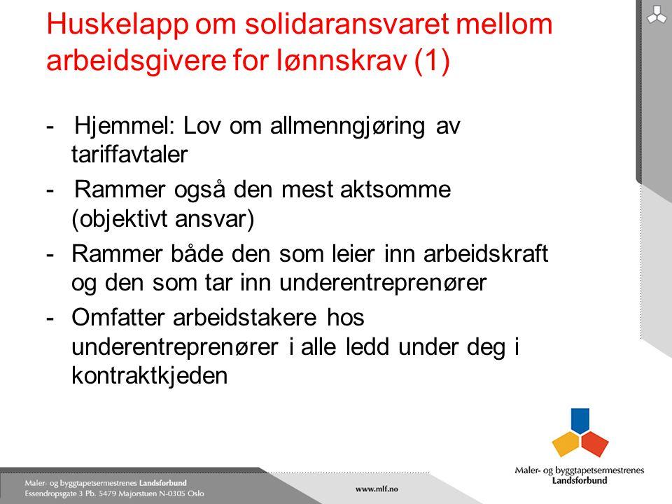 Huskelapp om solidaransvaret mellom arbeidsgivere for lønnskrav (1) - Hjemmel: Lov om allmenngjøring av tariffavtaler - Rammer også den mest aktsomme