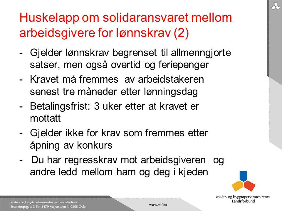 Huskelapp om solidaransvaret mellom arbeidsgivere for lønnskrav (2) -Gjelder lønnskrav begrenset til allmenngjorte satser, men også overtid og feriepe