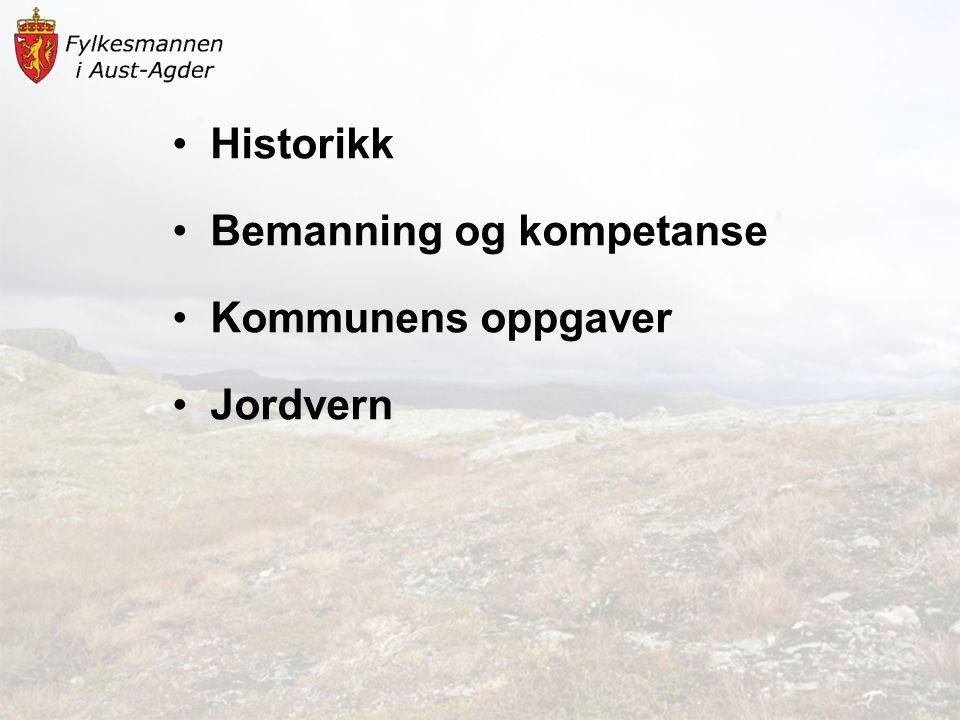 •Historikk •Bemanning og kompetanse •Kommunens oppgaver •Jordvern