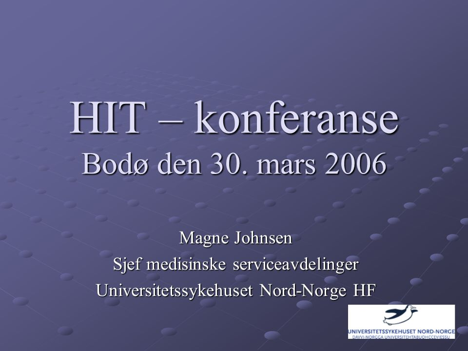 HIT – konferanse Bodø den 30.