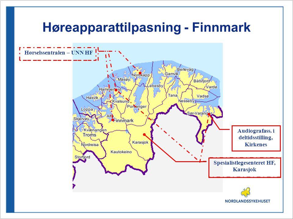 Høreapparattilpasning - Finnmark Hørselssentralen – UNN HF Spesialistlegesenteret HF, Karasjok Audiografass.