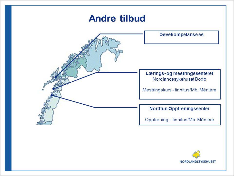 Andre tilbud Lærings- og mestringssenteret Nordlandssykehuset Bodø Mestringskurs - tinnitus/Mb.