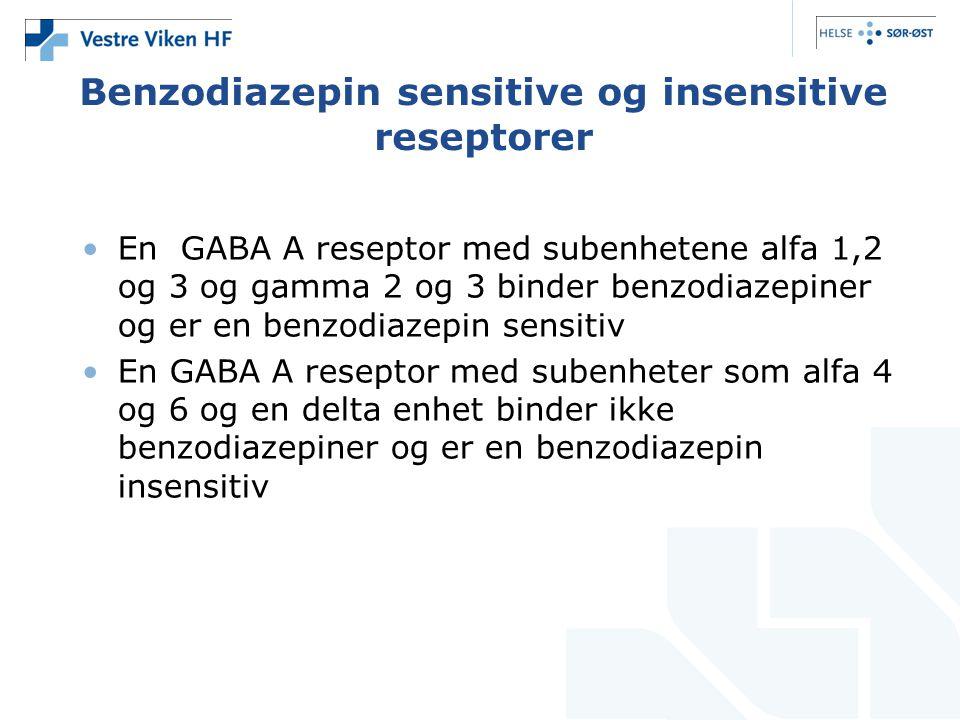 Benzodiazepin sensitive og insensitive reseptorer •En GABA A reseptor med subenhetene alfa 1,2 og 3 og gamma 2 og 3 binder benzodiazepiner og er en be
