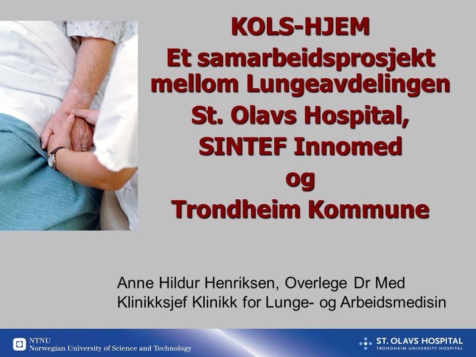 KOLS-HJEM Et samarbeidsprosjekt mellom Lungeavdelingen St.