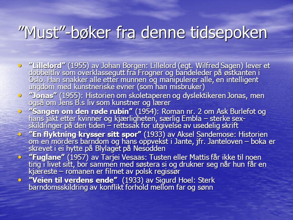 """""""Must""""-bøker fra denne tidsepoken • """"Lillelord"""" (1955) av Johan Borgen: Lillelord (egt. Wilfred Sagen) lever et dobbeltliv som overklassegutt fra Frog"""