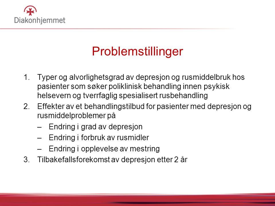 Problemstillinger 1.Typer og alvorlighetsgrad av depresjon og rusmiddelbruk hos pasienter som søker poliklinisk behandling innen psykisk helsevern og