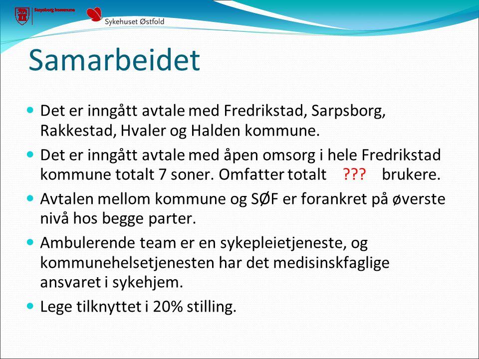 Samarbeidet  Det er inngått avtale med Fredrikstad, Sarpsborg, Rakkestad, Hvaler og Halden kommune.  Det er inngått avtale med åpen omsorg i hele Fr