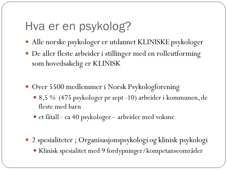 Relevante jobber finnes for psykologer i utradisjonelle stillinger, selv om det ikke står psykolog i stillingsannonsen
