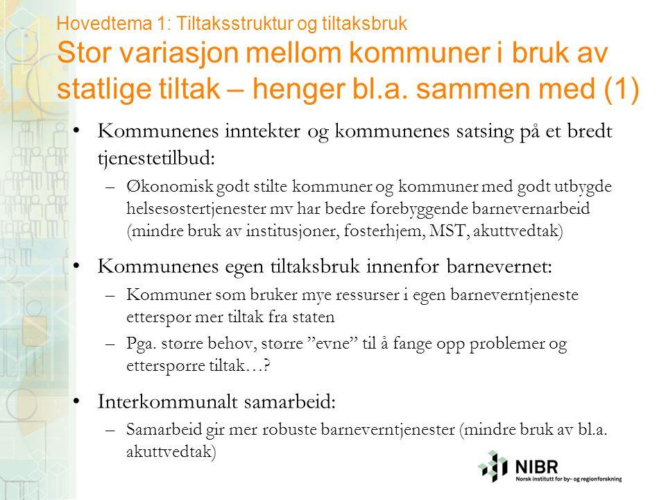 Hovedtema 1: Tiltaksstruktur og tiltaksbruk Stor variasjon mellom kommuner i bruk av statlige tiltak – henger bl.a. sammen med (1) •Kommunenes inntekt