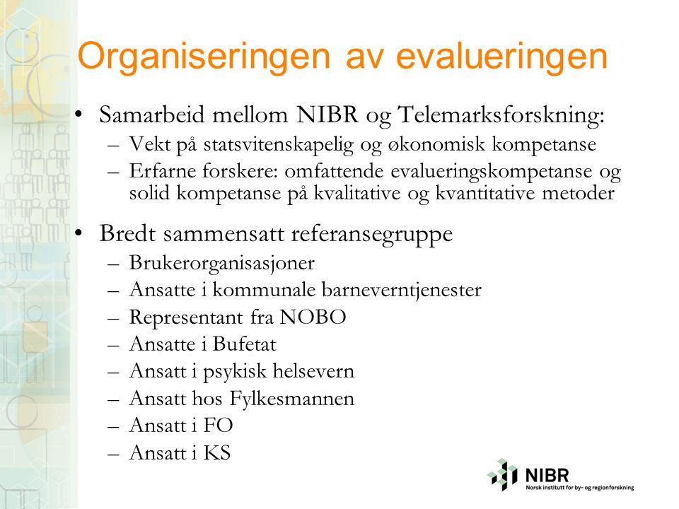 Organiseringen av evalueringen •Samarbeid mellom NIBR og Telemarksforskning: –Vekt på statsvitenskapelig og økonomisk kompetanse –Erfarne forskere: om