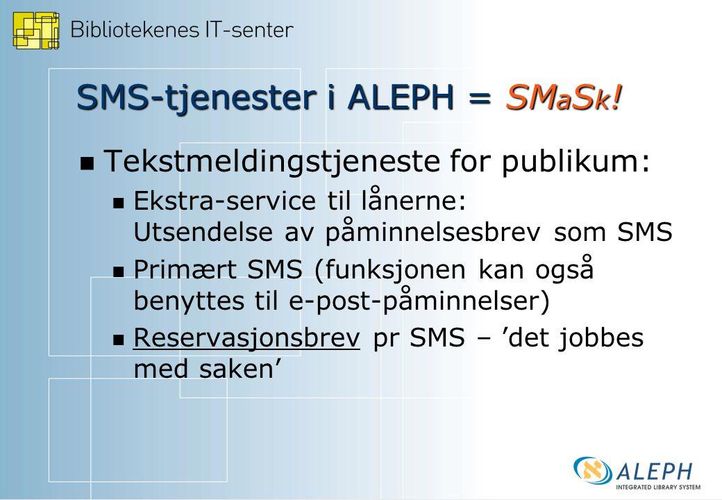 SMS-tjenester i ALEPH = SM a S k .
