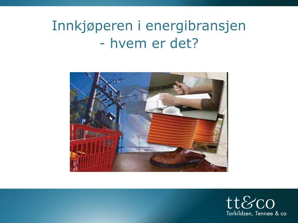 Innkjøperen i energibransjen - hvem er det?