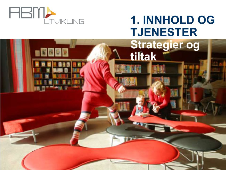 http://www.abm-utvikling.no Statens senter for arkiv, bibliotek og museum 1.