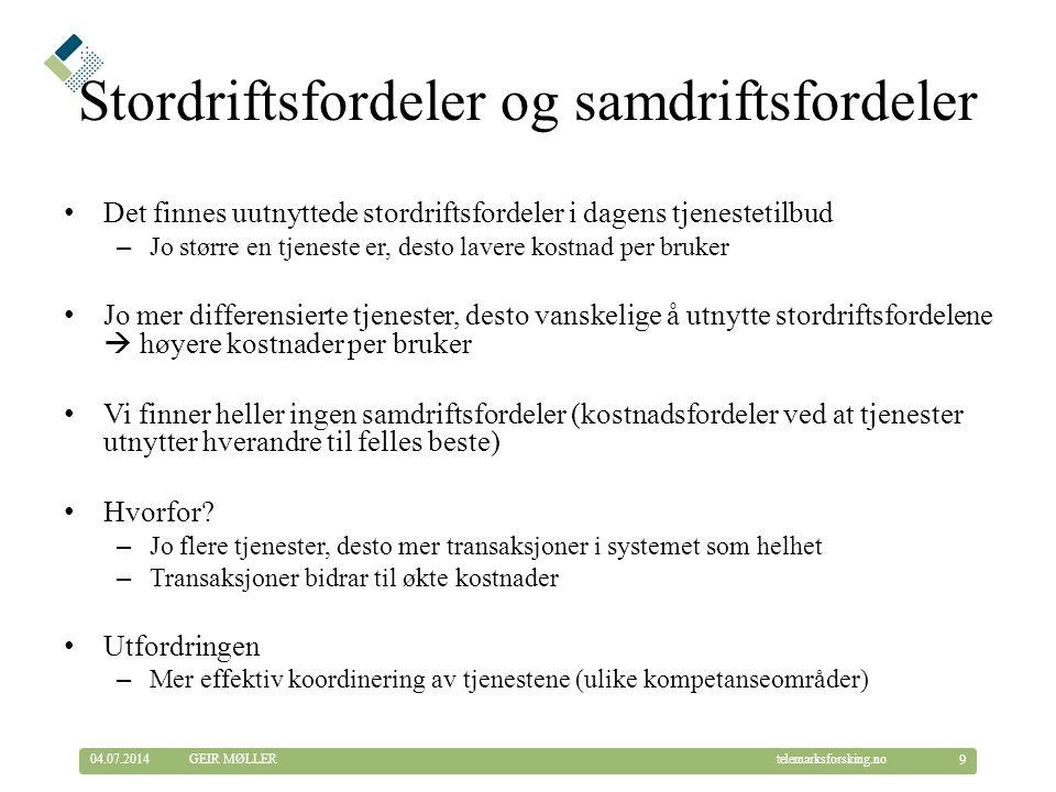 © Telemarksforsking telemarksforsking.no04.07.2014 20 GEIR MØLLER
