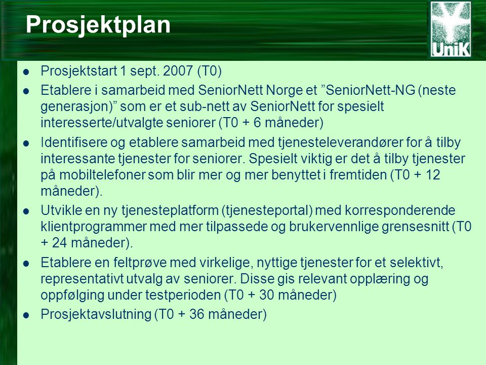 Prosjektplan  Prosjektstart 1 sept.