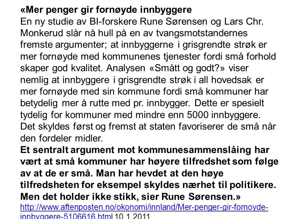 «Mer penger gir fornøyde innbyggere En ny studie av BI-forskere Rune Sørensen og Lars Chr.