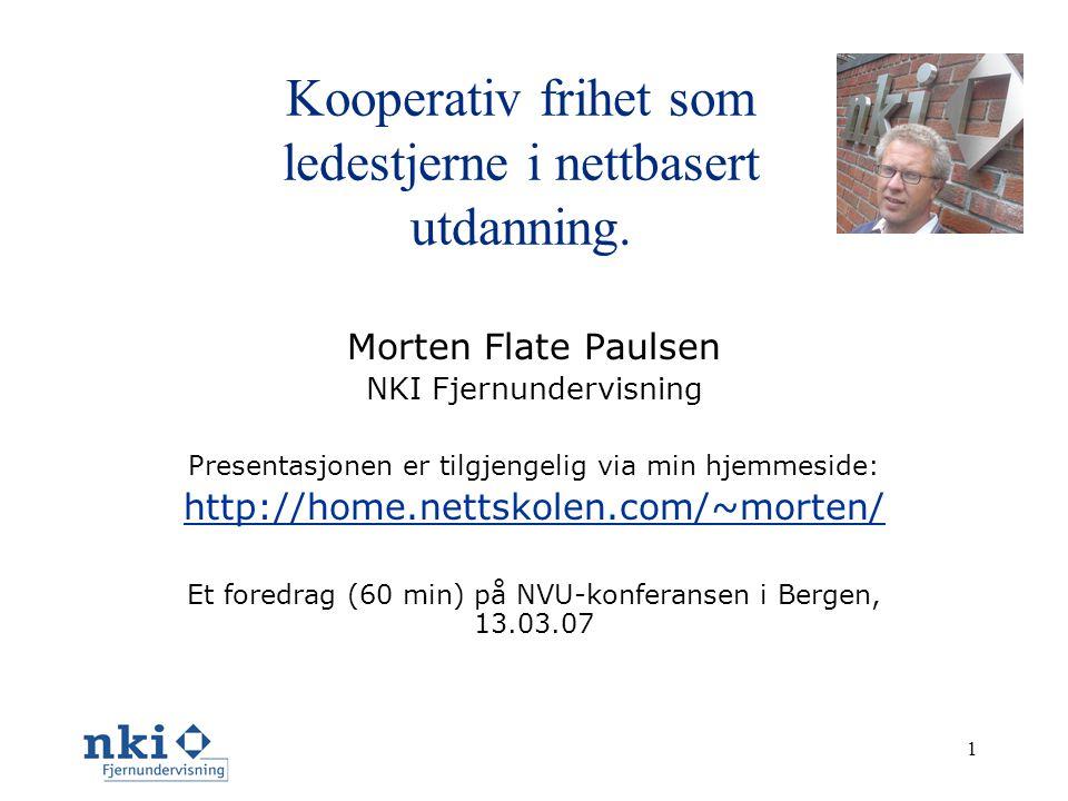 1 Kooperativ frihet som ledestjerne i nettbasert utdanning.