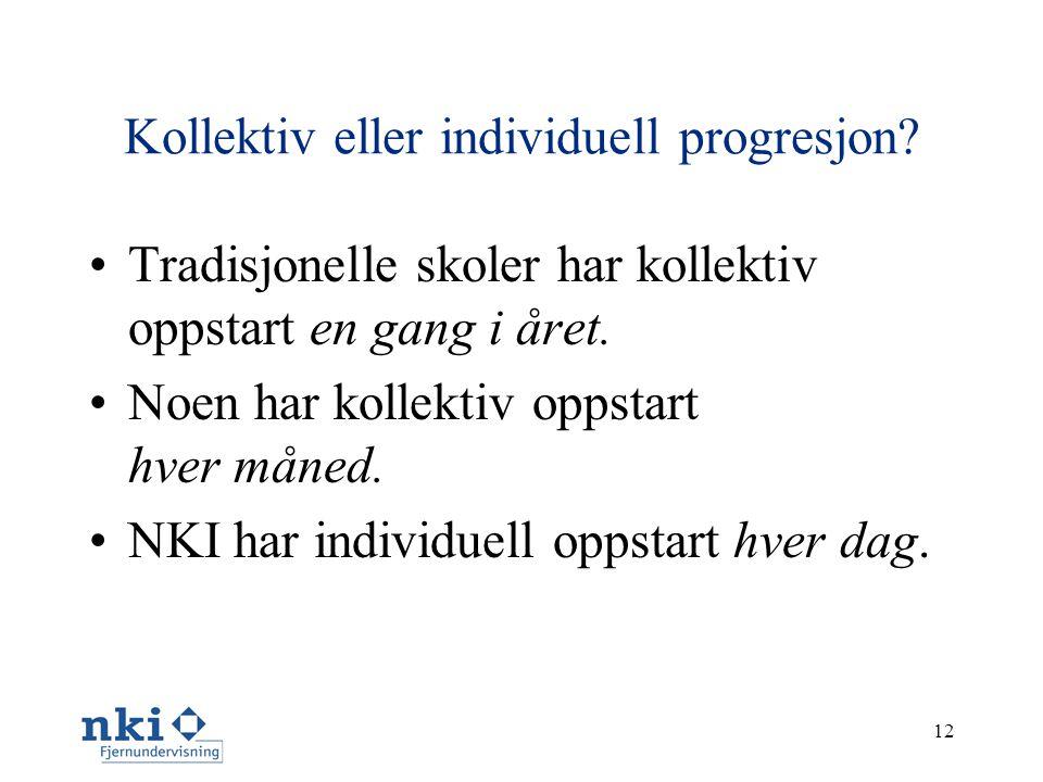 12 Kollektiv eller individuell progresjon.