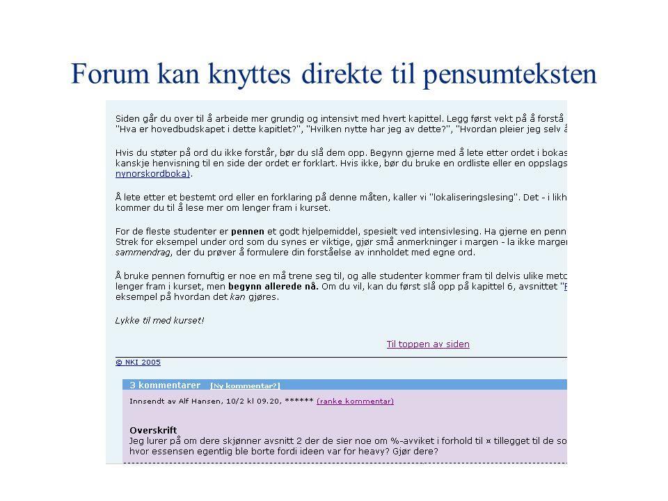 Forum kan knyttes direkte til pensumteksten