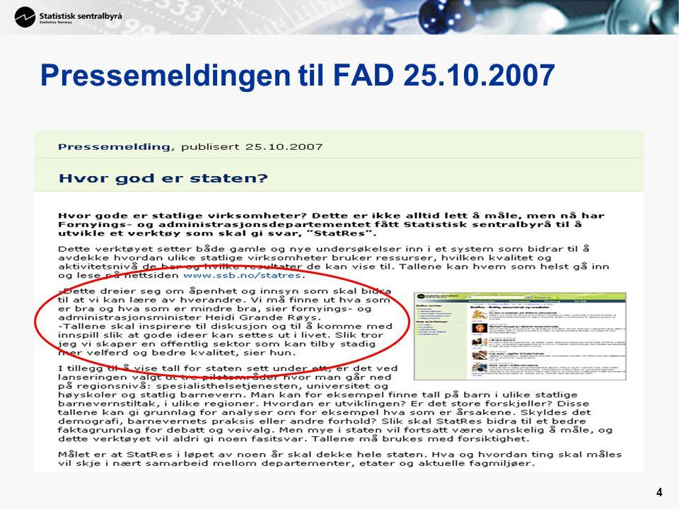 4 Pressemeldingen til FAD 25.10.2007