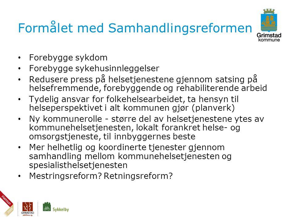 Styringsdokumenter • St.meld.nr. 47 Samhandlingsreformen.
