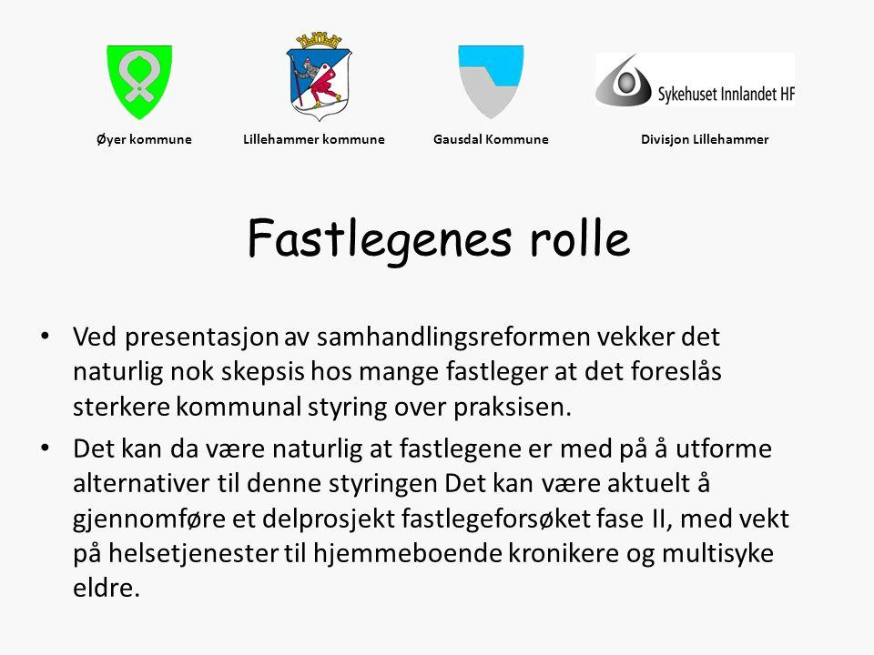 Øyer kommune Lillehammer kommune Gausdal Kommune Divisjon Lillehammer • Ved presentasjon av samhandlingsreformen vekker det naturlig nok skepsis hos m