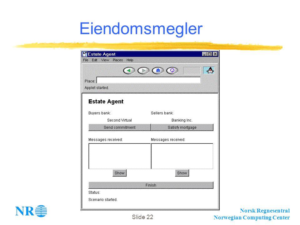 Norsk Regnesentral Norwegian Computing Center Slide 22 Eiendomsmegler
