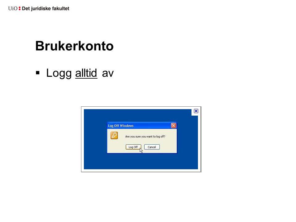  Logg alltid av Brukerkonto