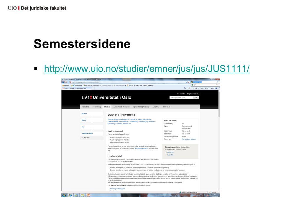 Semestersidene  http://www.uio.no/studier/emner/jus/jus/JUS1111/ http://www.uio.no/studier/emner/jus/jus/JUS1111/