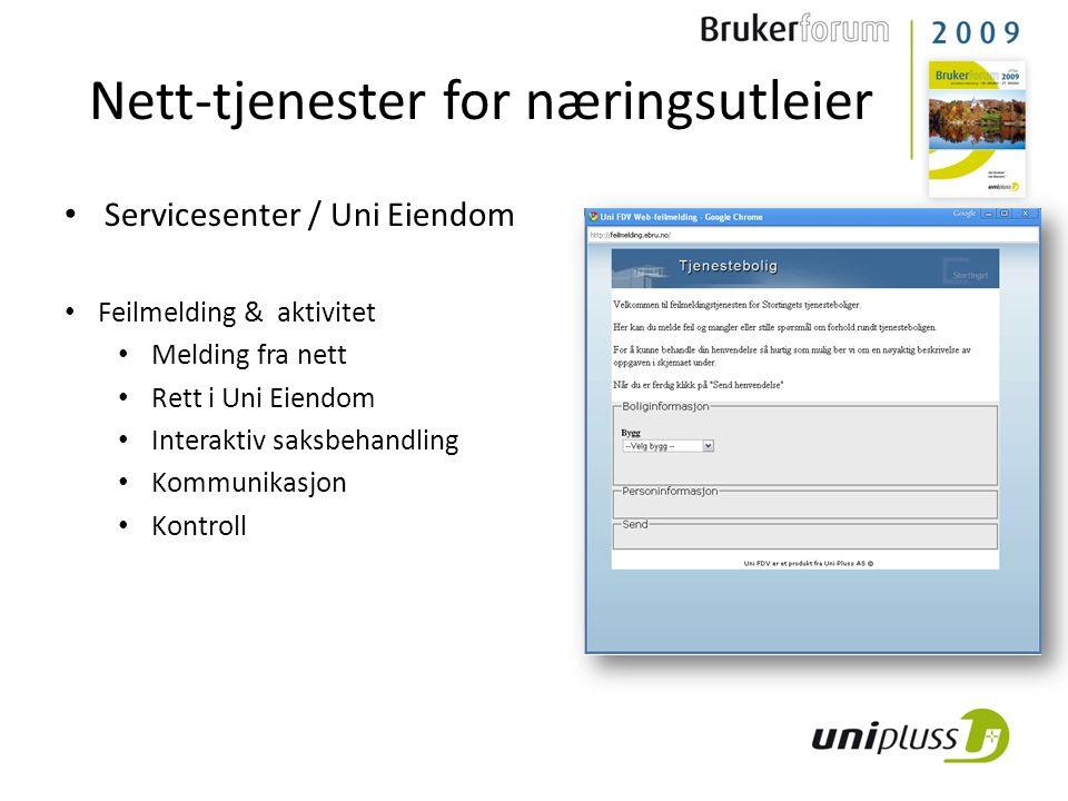 Nett-tjenester for næringsutleier • Servicesenter / Uni Eiendom • Feilmelding & aktivitet • Melding fra nett • Rett i Uni Eiendom • Interaktiv saksbehandling • Kommunikasjon • Kontroll
