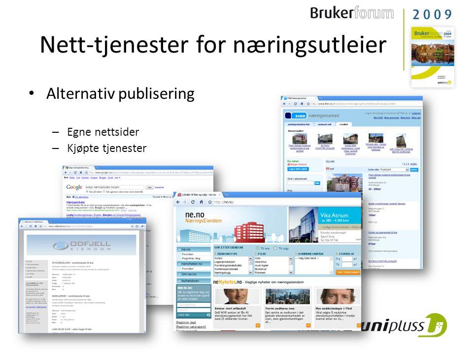• Alternativ publisering – Egne nettsider – Kjøpte tjenester Nett-tjenester for næringsutleier