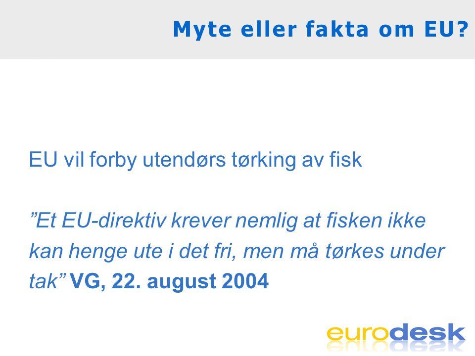 Myte eller fakta om EU.