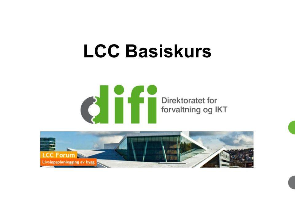 LCC ved prosjektering og utførelse