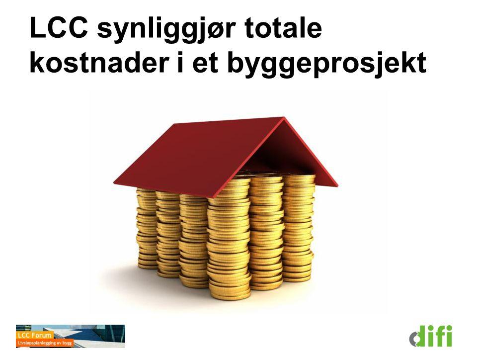 LCC synliggjør totale kostnader i et byggeprosjekt