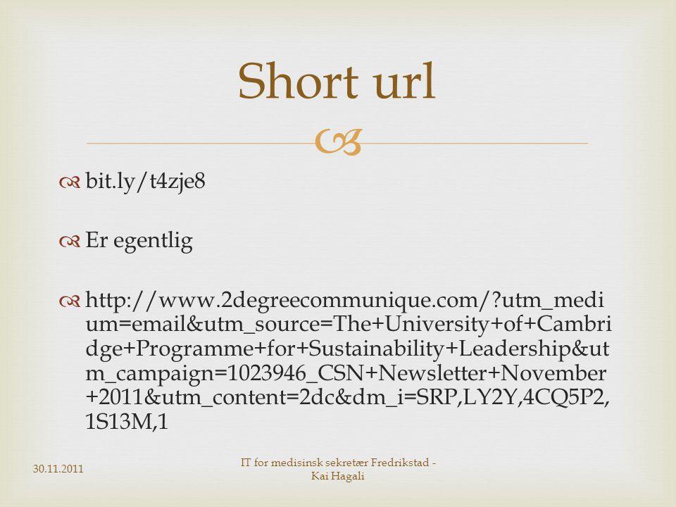   bit.ly/t4zje8  Er egentlig  http://www.2degreecommunique.com/?utm_medi um=email&utm_source=The+University+of+Cambri dge+Programme+for+Sustainabi