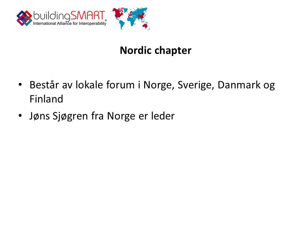 Nordic chapter • Består av lokale forum i Norge, Sverige, Danmark og Finland • Jøns Sjøgren fra Norge er leder