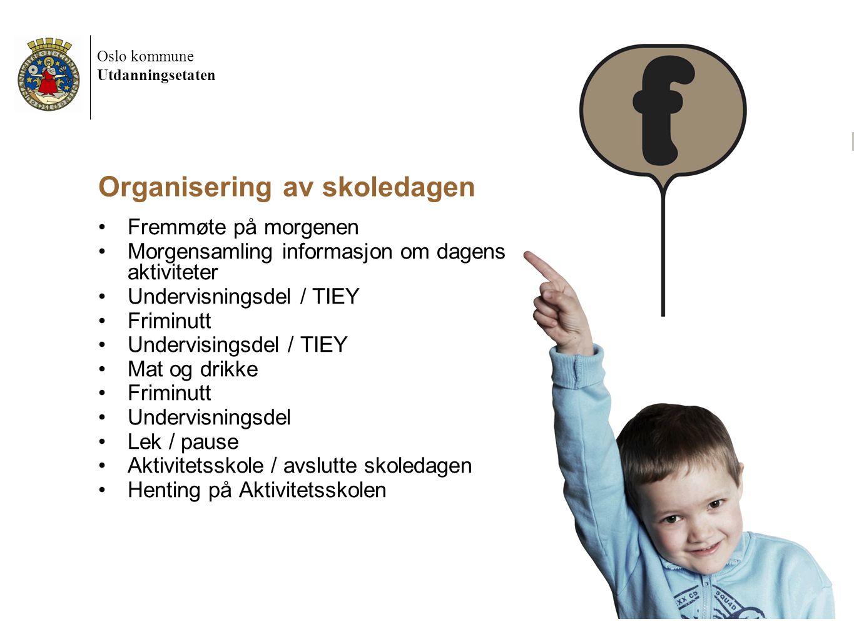 Oslo kommune Utdanningsetaten 22.05.2012 Førskoledag 2012 4 Organisering av skoledagen •Fremmøte på morgenen •Morgensamling informasjon om dagens akti