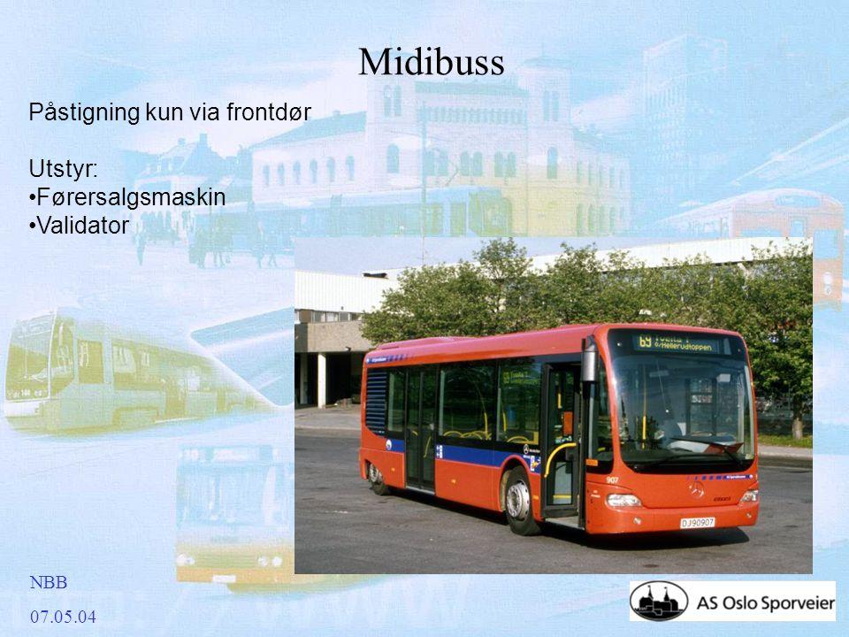 NBB 07.05.04 Midibuss Påstigning kun via frontdør Utstyr: •Førersalgsmaskin •Validator