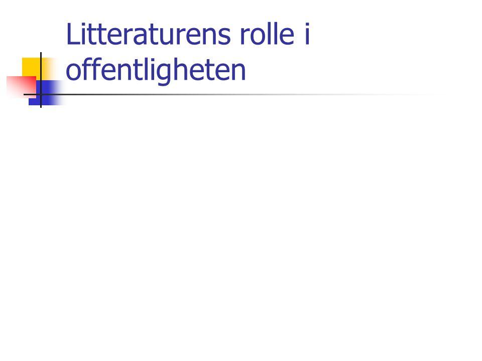 Litteraturens rolle i offentligheten